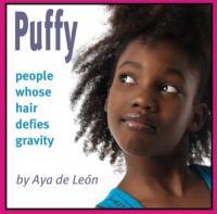 Puffy, by Aya de León